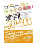 Learning Kanjis through Stories 2 (301-500) - Version multilingue