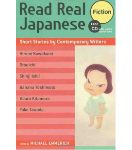 Read Real Japanese Fiction: Short Stories by Contemporary Writers (CD audio inclus)