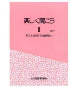 Tanoshiku Kikou 2 (Compréhension orale de la méthode Bunka) - Contient 2 CDs
