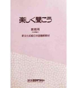 Tanoshiku Kikou (Compréhension orale de la méthode Bunka) - Livre du professeur