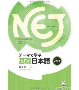 A New approach to Elementary Japanese (NEJ) - Vol.2
