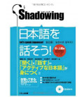 Shadowing - Let's Speak Japanese (Intermediate to Advanced Level Edition) - CD inclus