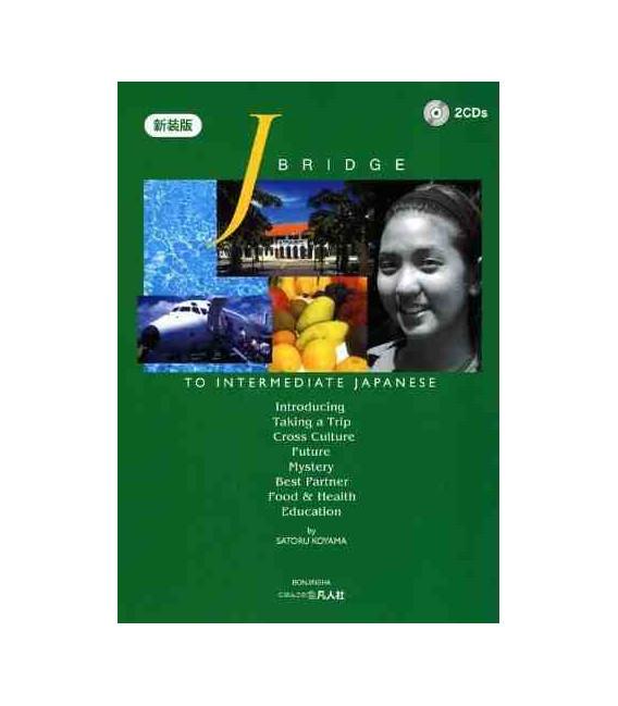 J.Bridge to Intermediate Japanese - Vol.1 (contient 2 CDs)