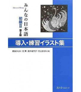 Minna no Nihongo Élémentaire 2 - Illustrations de modèles de phrases (Donyu - Shokyu 2) 2ème édition