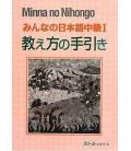 Minna no Nihongo - Niveau Intermédiaire 1 - Livre du Professeur (Chukyu 1 - Oshiekata no Tebiki)
