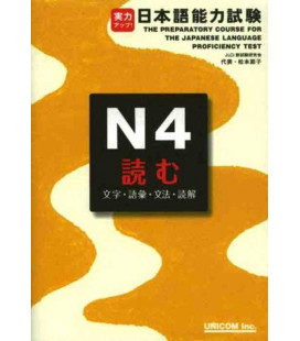 The Preparatory Course for the JLPT N4 - Yomu : Learn Kanji, Vocabulary, Grammar, Reading Comprehension