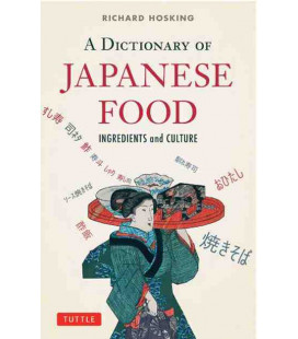 A Dictionary of Japanese Food - Ingredients & Culture