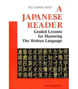 A Japanese Reader - Graded Lessons for Mastering the Written Language