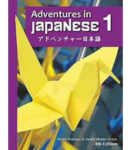 Adventures in Japanese, Volume 1 - Textbook (Hardcover) - 4th edition (Audios à télécharger)