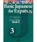 Basic Japanese for Expats 3 - A Practical Course in Business Japanese (CD inclus)