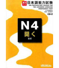 The Preparatory Course for the JLPT N4 - Kiku : Listening Comprehension (Contient 2 CDs)