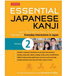 Essential Japanese Kanji Volume 2 - Learn the Essential Kanji needed for Everyday Interactions in Japan