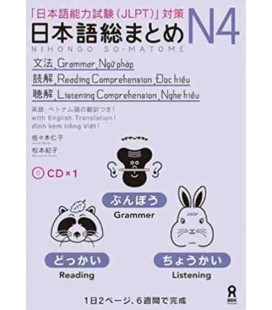 Nihongo So-Matome (Grammar & Reading & Listening N4) - CD inclus