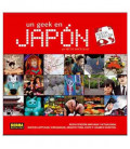 Un geek au Japon (Nouvelle version)