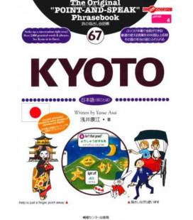 """""""Parler en montrant"""" : Le livre des phrases utiles: Kyoto (Collection Japan 67)"""